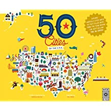 50 Cities of the U.S.A.: Explore America's cities with 50 fact-filled maps (The 50 States)