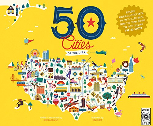 50 Cities of the U.S.A.: Explore America's cities with 50 fact-filled maps (The 50 States) por Gabrielle Balkan