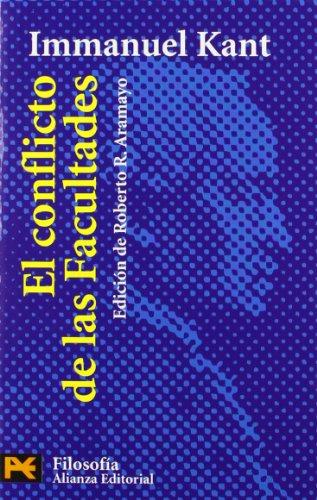 El conflicto de las facultades / The Conflict of Faculties: En Tres Partes