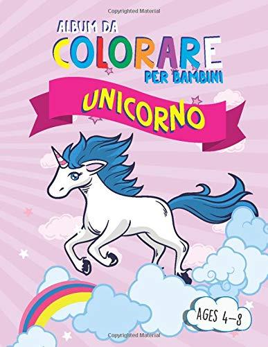 ALBUM DA COLORARE PER BAMBINI  :  UNICORNO: Animali. Colora facile Ediz. illustrata