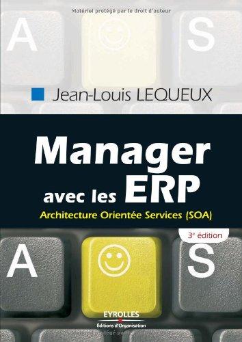Manager avec les ERP: Architecture  Oriente Services (SOA)