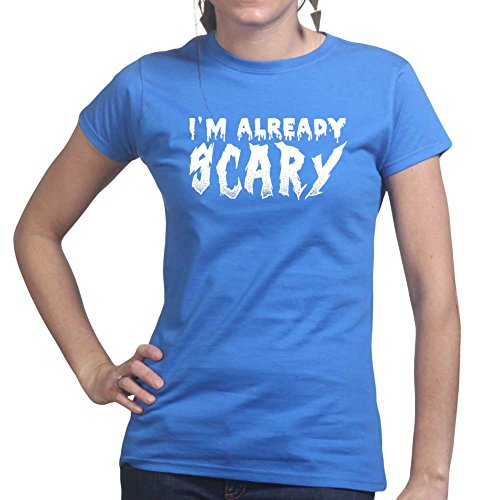 Womens I'm Already Scary Halloween Costume Ladies T Shirt (Tee, Top) Royal Blue