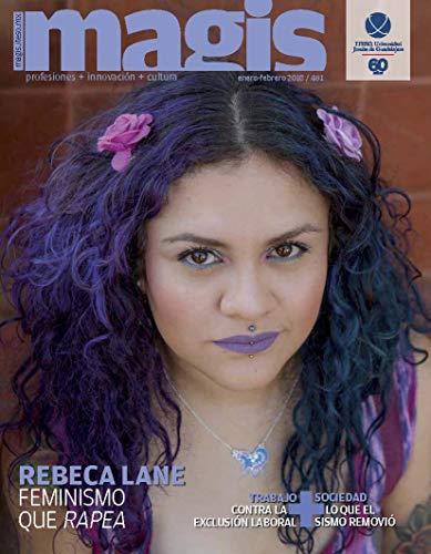 Rebeca Lane. Feminismo que rapea (Magis 461) por Rogelio Villareal
