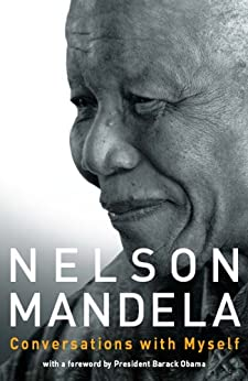 Conversations with Myself (English Edition) par [Mandela, Nelson]