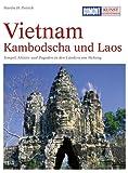 DuMont Kunst Reiseführer Vietnam, Kambodscha und Laos