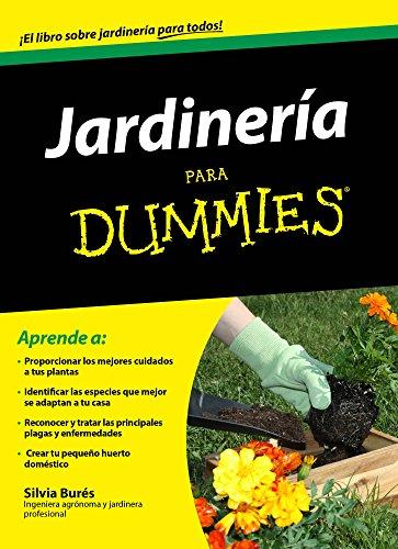 Jardinería para Dummies (Spanish Edition)