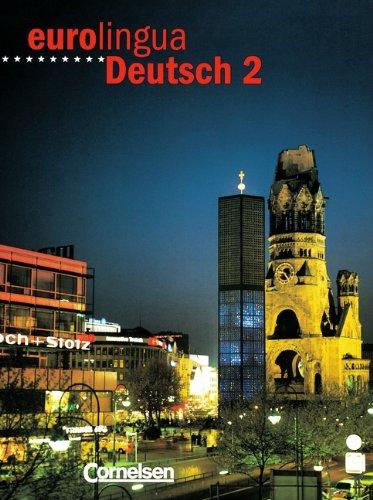 Eurolingua Deutsch. Per le Scuole superiori: 2