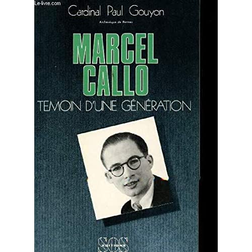 Marcel Callo, témoin d'une génération, 1921-1945