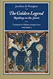 The Golden Legend: Readings on the Saints: 001