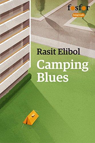 Camping blues (Fosfor Longreads) (Dutch Edition) por Rasit Elibol