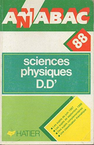 Annabac 1988, BAC Sciences Physiques D, D'