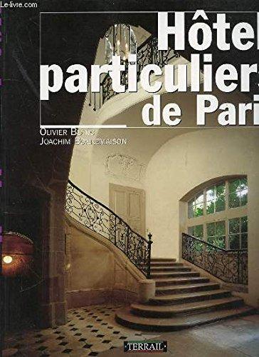 Hôtels particuliers de Paris par Olivier Blanc, Joachim Bonnemaison