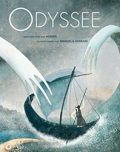 Die Odyssee: Großformatige Ausgabe nach einem Epos von Homer par Manuela Adreani
