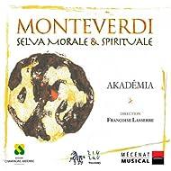 Monteverdi: Selva Morale & Spirituale