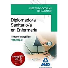 Diplomado/a Sanitario/a en Enfermería del Instituto Catalán de la Salud.: 3
