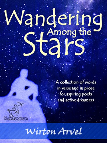 Wandering Among the Stars: A Poetic Story with