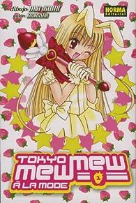 Tokyo Mew Mew a La Mode 1 par Mia Ikumi