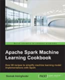 #10: Apache Spark Machine Learning Cookbook