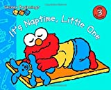 Sesame Beginnings: It's Naptime, Little One by Naomi Kleinberg (2007-09-25)
