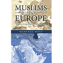 Muslims in Europe: Notes, Comments, Questions (English Edition)