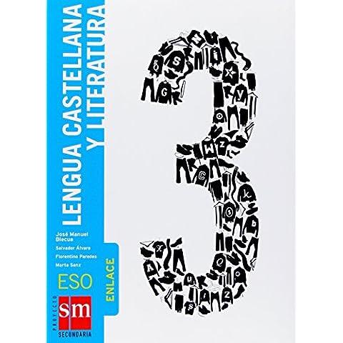 Lengua castellana y literatura. Enlace. 3 ESO