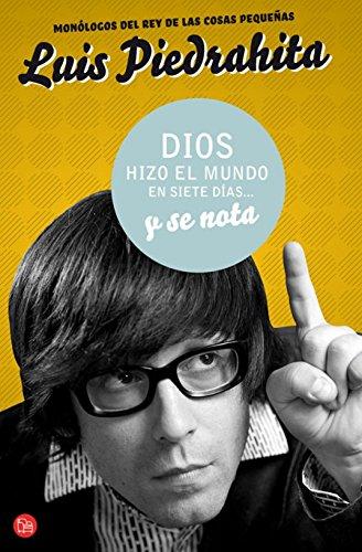 DIOS HIZO EL MUNDO EN SIETE DIAS Y SE NOTA  FG (FORMATO GRANDE)
