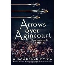 Arrows Over Agincourt