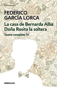 La casa de Bernarda Alba | Doña Rosita la soltera par Federico García Lorca