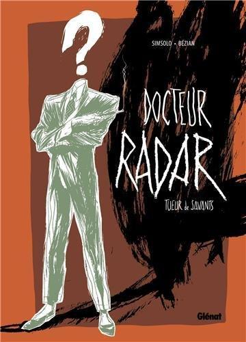 Docteur Radar - Édition spéciale N&B