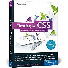 Einstieg in CSS: Webseiten gestalten mit HTML und CSS