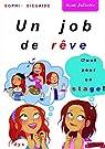 Signé Juliette - Un job de rêve : C'est pour un stage ! par Dieuaide