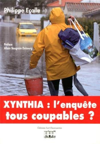 Xynthia : l'enquête : Tous coupables ?