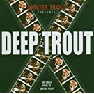 Deep Trout (25th Anniversary Series Lp2) [Vinyl LP] [Vinyl LP]