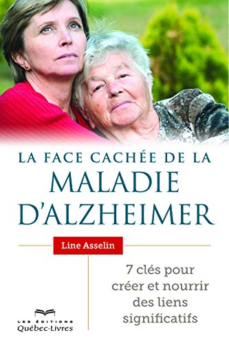 La face cachée de la maladie d'Alzheimer