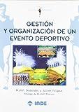 Gestión y organización de un evento deportivo (Gestión y deporte)