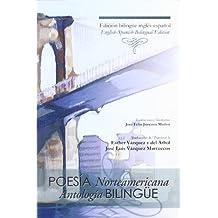 Poesía norteamericana: Antología bilingüe (Fuera de colección)