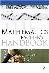Mathematics Teacher's Handbook (Continuum Education Handbooks)