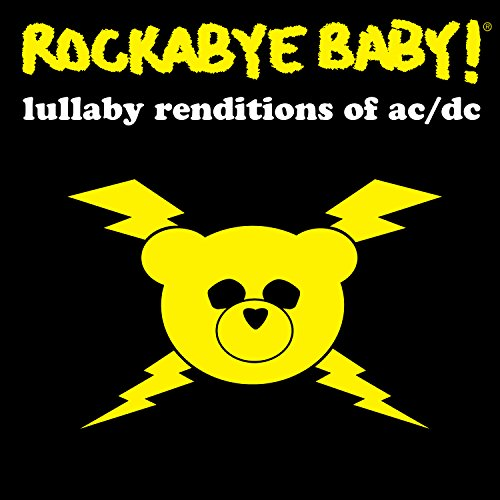Rockabye Baby! Lullaby Renditions of AC/DC [Import anglais]