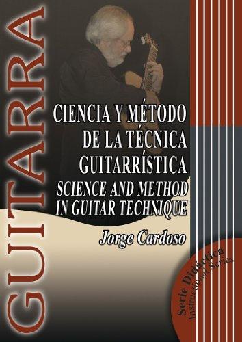 Ciencia y Metodo de la Tecnica Guitarristica/Science And Method In Guitar Technique