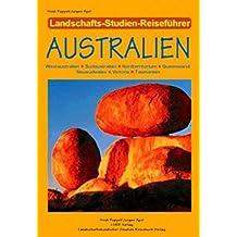 Australien: Westaustralien - Südaustralien - Nordterritorium - Queensland Neusüdwales - Victoria - Tasmanien Neusüdwales - Victoria - Tasmanien
