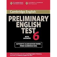 Cambridge preliminary english test. Student's book. With answers. Per le Scuole superiori: 6
