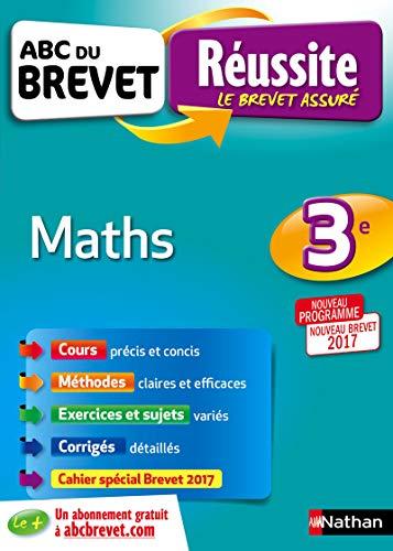 ABC du Brevet - Maths 3e - Nouveau Brevet 2017 par Carole Feugère, Gilles Mora