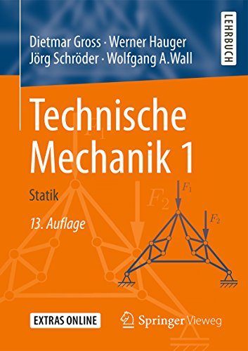 Technische Mechanik 1: Statik (Springer-lehrbuch) (Engineering Statik)