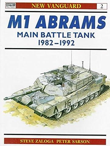 [(M1 Abrams Main Battle Tank, 1982-92)] [By (author) Steven J. Zaloga ] published on (January, 1993)