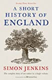 A Short History of England by Simon Jenkins (2012-10-04)