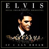 If I Can Dream: Elvis Presley With The Royal Philharmonic Orchestra Bild
