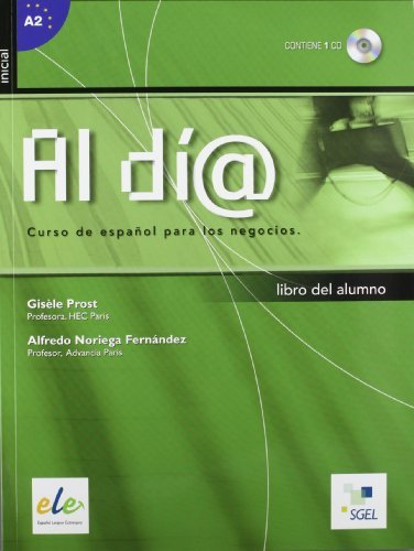 Al Dia Inicial: Student Book + CD by Gisele Prost (December 12,2006)