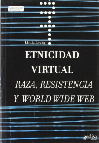 Etnicidad virtual (Comunicacion Educativa) por Linda Leung