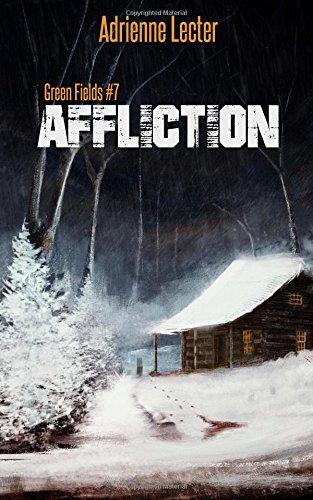 Green Fields: Affliction: Volume 7