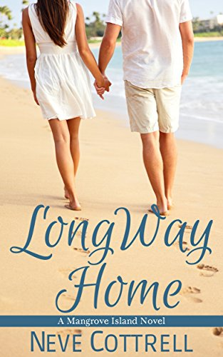 Long Way Home (A Mangrove Island Novel Book 1) (English Edition)